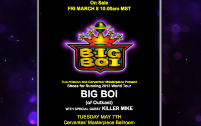 ATTN. Denver Colorado Readers - BIG BOI AND KILLER MIKE @ Cervantes