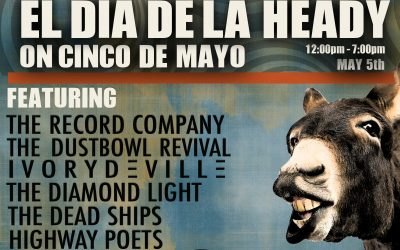 Heady Alert: CINCO DE MAYO PARTY - EL DIA DE LA HEADY WILL BE TURNT!