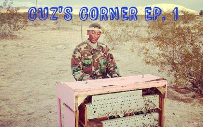 Cuz's Corner Ep. 1 - Jenny O.