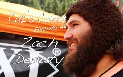Cuz's Corner Ep. 42 - Zach Deputy