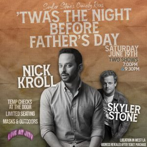 """Skyler Stone's Comedy Rocks """"Twas the Night Before Fathers Day"""""""