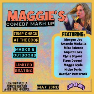 Maggie's Comedy Mash Up (5-23)