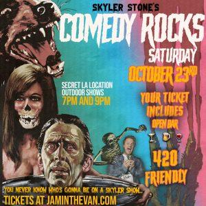 Skyler Stone's Comedy Rocks Halloween Edition (early show)